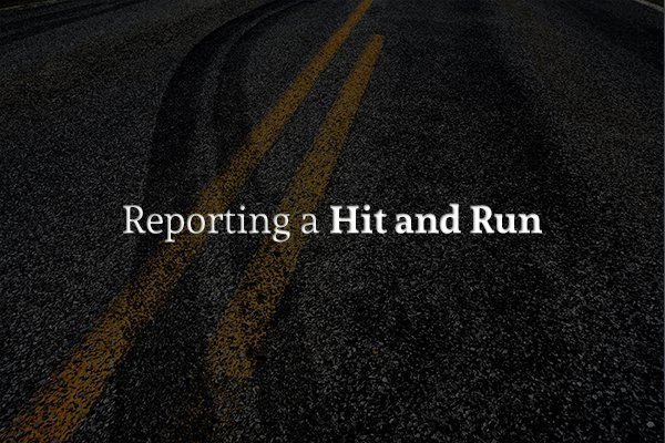 "A road with skid marks going over the dividing line with the words ""Reporting a Hit and Run"""