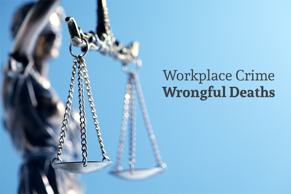 A set of legal scales with words on the right side that say, workplace crime wrongful death