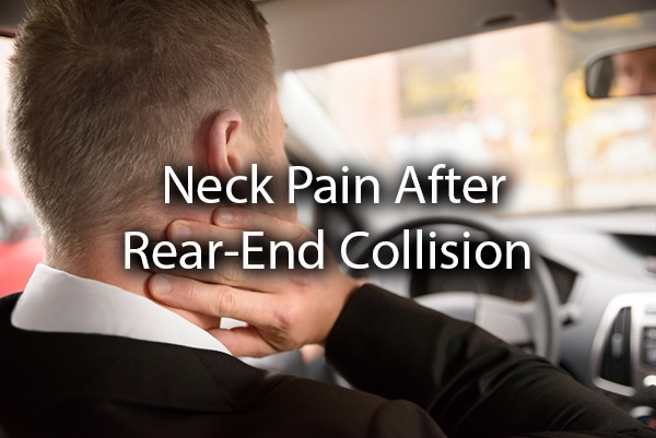 A man holding his neck after a rear-end collision, with the words neck pain after rear-end collision.